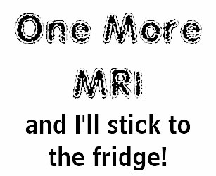 one_more_mri_and_ill_stick_to_the_fridge_t_shirt-r393e56788db34794a1ec5128ba7b0f52_jyr6t_307